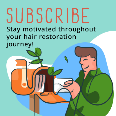Subscribe button: Stay motivated with hair restoration tips in your inbox